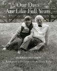 Our Days Are Like Full Years: A Memoir with Letters from Louis Kahn Cover Image