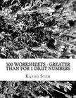 500 Worksheets - Greater Than for 1 Digit Numbers: Math Practice Workbook Cover Image