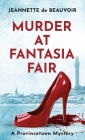 Murder at Fantasia Fair: A Provincetown Mystery (P'Town Theme Week #2) Cover Image