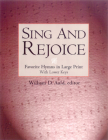 Sing and Rejoice (Favourite Hymns in Large Print with Lower Keys) Cover Image