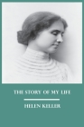 The Story of My Life by Helen Keller Cover Image
