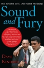 Sound and Fury: Two Powerful Lives, One Fateful Friendship Cover Image
