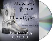 Eleventh Grave in Moonlight (Charley Davidson #11) Cover Image