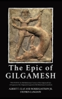 The Epic of Gilgamesh: Two Texts: An Old Babylonian Version of the Gilgamesh Epic-A Fragment of the Gilgamesh Legend in Old-Babylonian Cuneif Cover Image