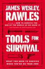 Tools for Survival: What You Need to Survive When You're on Your Own Cover Image