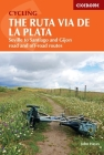 Cycling the Ruta Via de la Plata: Seville to Santiago and Gijon - Road and Off-road Cover Image