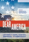Dear America: Letters of Hope, Habitat, Defiance, and Democracy Cover Image