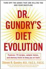 Dr. Gundry's Diet Evolution: Turn Off the Genes That Are Killing You and Your Waistline Cover Image