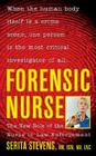Forensic Nurse: The New Role of the Nurse in Law Enforcement Cover Image