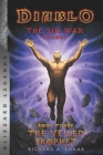 Diablo: The Sin War - Book Three - The Veiled Prophet: Blizzard Legends Cover Image