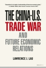 The China-U.S. Trade War and Future Economic Relations Cover Image