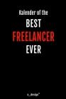 Kalender für Freelancer: Immerwährender Kalender / 365 Tage Tagebuch / Journal [3 Tage pro Seite] für Notizen, Planung / Planungen / Planer, Er Cover Image