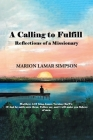 A Calling to Fulfill: Reflections of a Missionary Cover Image