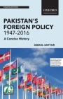 Pakistan's Foreign Policy 1947-2016: A Concise History Cover Image