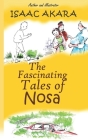 The Fascinating Tales of Nosa Cover Image