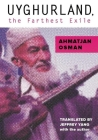 Uyghurland, the Farthest Exile: The Furthest Exile Cover Image