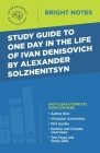 Study Guide to One Day in the Life of Ivan Denisovich by Alexander Solzhenitsyn Cover Image