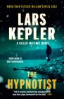 The Hypnotist: A novel (Killer Instinct #1) Cover Image