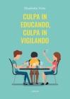 Culpa in educando, culpa in vigilando Cover Image