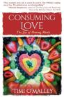 Consuming Love: The Joy of Sharing Meals Cover Image