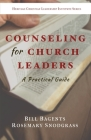 Counseling for Church Leaders: A Practical Guide Cover Image
