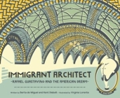 Immigrant Architect: Rafael Guastavino and the American Dream Cover Image