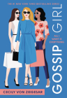 Gossip Girl: All I Want Is Everything: A Gossip Girl Novel Cover Image