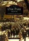 Oak Park, Illinois: Continuity and Change (Images of America (Arcadia Publishing)) Cover Image