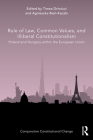 Rule of Law, Common Values, and Illiberal Constitutionalism: Poland and Hungary within the European Union (Comparative Constitutional Change) Cover Image