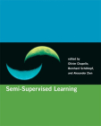 Semi-Supervised Learning (Adaptive Computation and Machine Learning) Cover Image