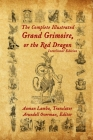 The Complete Illustrated Grand Grimoire, Or The Red Dragon: Interlinear Edition, French to English Cover Image