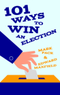 101 Ways to Win an Election Cover Image