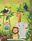 BABY TIERE - Malbuch Für Kinder Cover Image