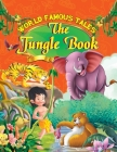The Jungle Book (World Famous Tales) Cover Image