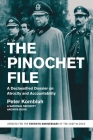 The Pinochet File: A Declassified Dossier on Atrocity and Accountability Cover Image