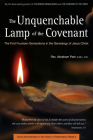 The Unquenchable Lamp of the Covenant: The First Fourteen Generations in the Genealogy of Jesus Christ (Book 3) (History of Redemption) Cover Image