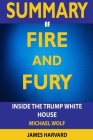 SUMMARY Fire and Fury: Inside the Trump White House Cover Image