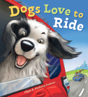 Dogs Love to Ride Cover Image