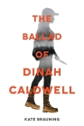 The Ballad of Dinah Caldwell Cover Image
