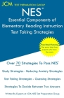 NES Essential Components of Elementary Reading Instruction - Test Taking Strategies: NES 104 Exam - Free Online Tutoring - New 2020 Edition - The late Cover Image
