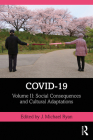 Covid-19: Volume II: Social Consequences and Cultural Adaptations Cover Image