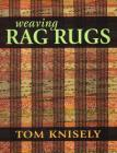 Weaving Rag Rugs: New Approaches in Traditional Rag Weaving Cover Image
