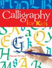 Calligraphy for Kids Cover Image