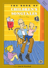 The Book of Children's Songtales: Revised Edition (First Steps in Music series) Cover Image