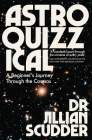 Astroquizzical: A Curious Journey Through Our Cosmic Family Tree Cover Image