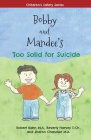 Bobby and Mandee's Too Solid for Suicide Cover Image