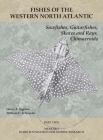 Sawfishes, Guitarfishes, Skates and Rays, Chimaeroids: Part 2 (Fishes of the Western North Atlantic) Cover Image