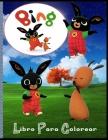 Bing Libro Para Colorear: Para niños: de 2 a 10 años, regalo perfecto, libros para colorear antiestrés, personajes adorados por los niños, alta Cover Image