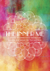The Inner Me: A Journal to Connect with Yourself and Discover What Brings You True Happiness (Creative Keepsakes #3) Cover Image