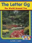 The Letter Gg: The World Around You Cover Image